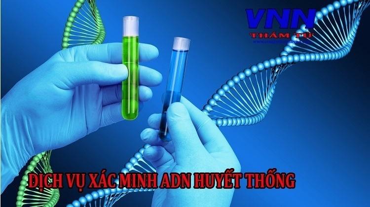 dich-vu-xac-minh-ADN-huyet-thong